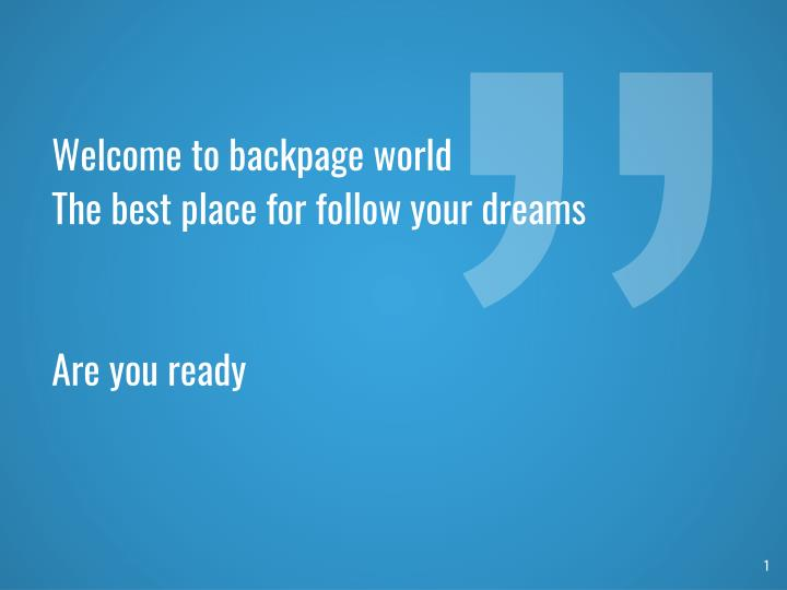 welcome to backpage world the best place n.