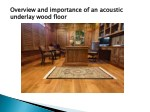 overview and importance of an acoustic underlay