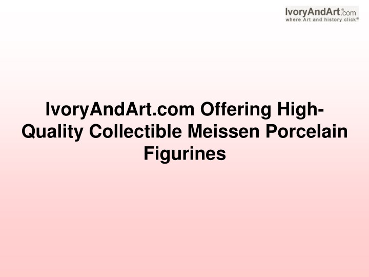 ivoryandart com offering high quality collectible n.