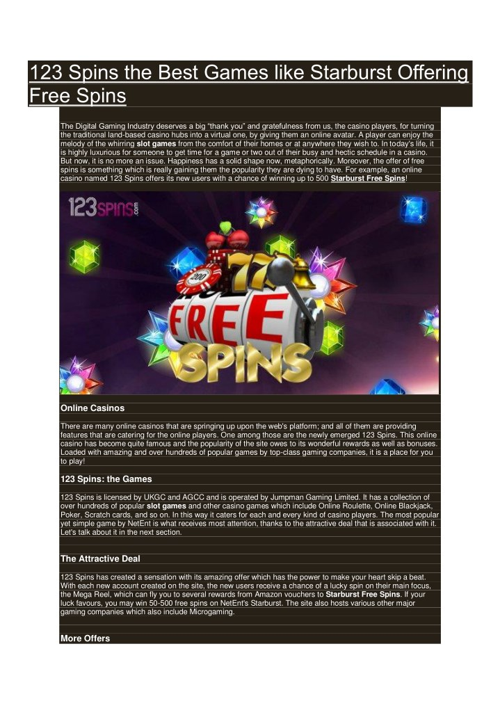 123 spins the best games like starburst offering n.