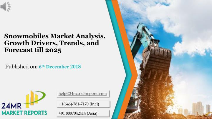 snowmobiles market analysis growth drivers trends and forecast till 2025 n.
