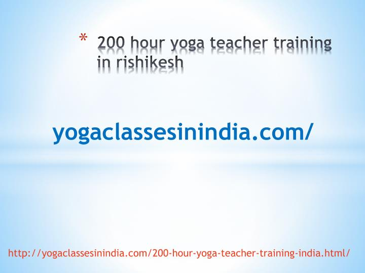 200 hour yoga teacher training in rishikesh n.