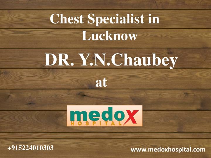 chest specialist in lucknow n.