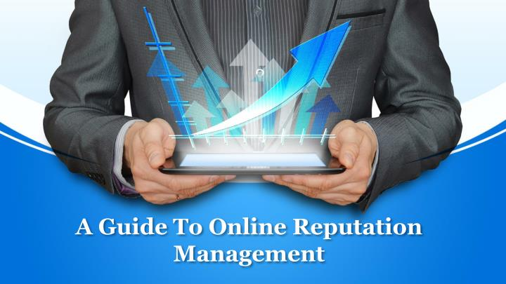 a guide to online reputation management n.