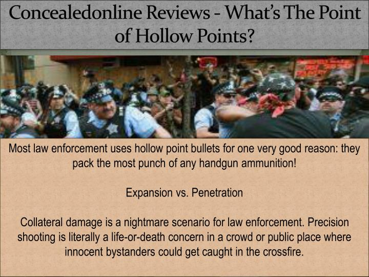 concealedonline reviews what s the point of hollow points n.