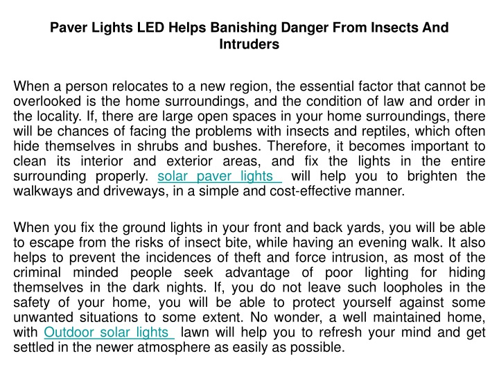 paver lights led helps banishing danger from insects and intruders n.