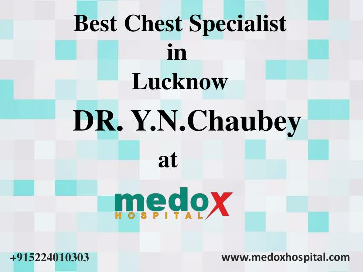 best chest specialist in lucknow n.