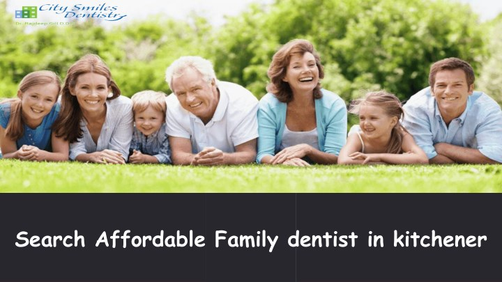 search affordable family dentist in kitchener n.