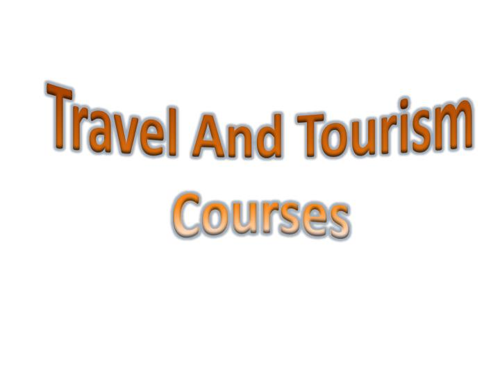 travel and tourism courses n.