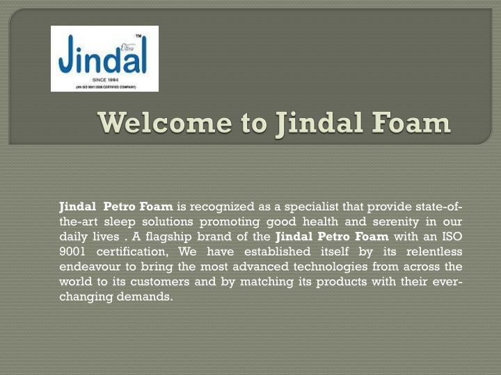 welcome to j indal foam n.