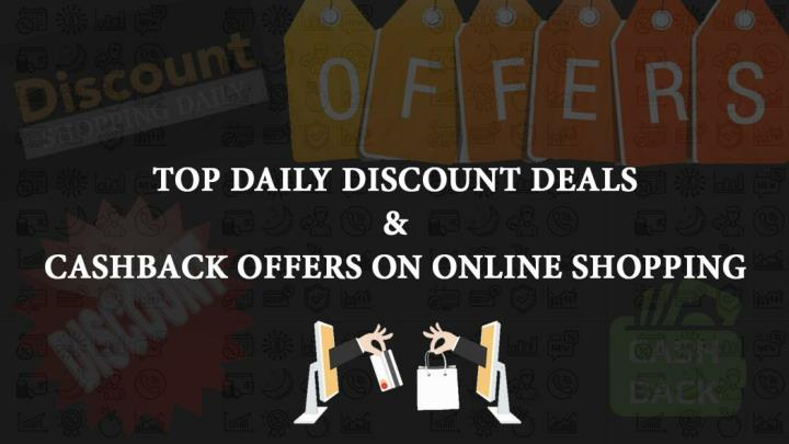 top daily discount deals cashback offers on online shopping n.