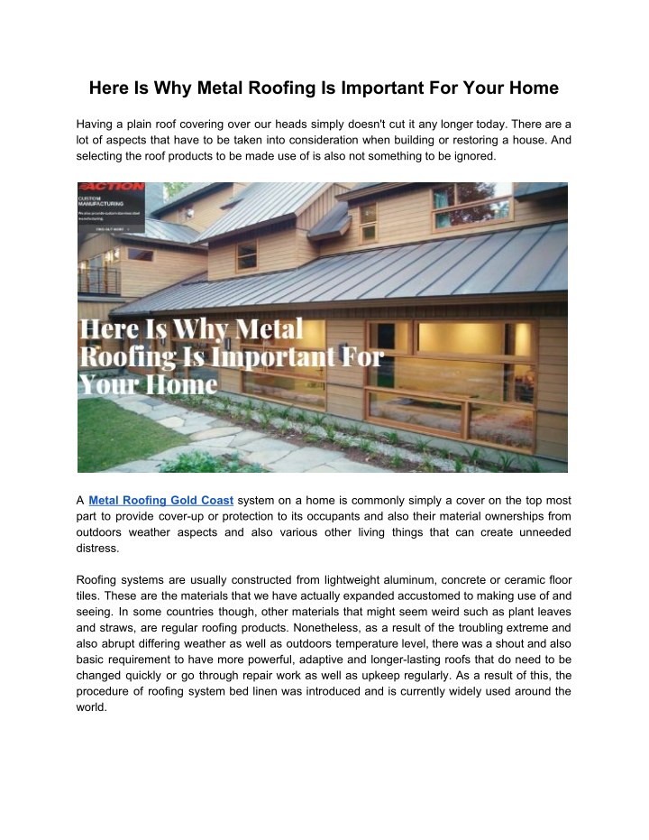 here is why metal roofing is important for your n.