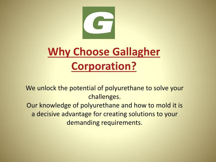 why choose gallagher corporation n.