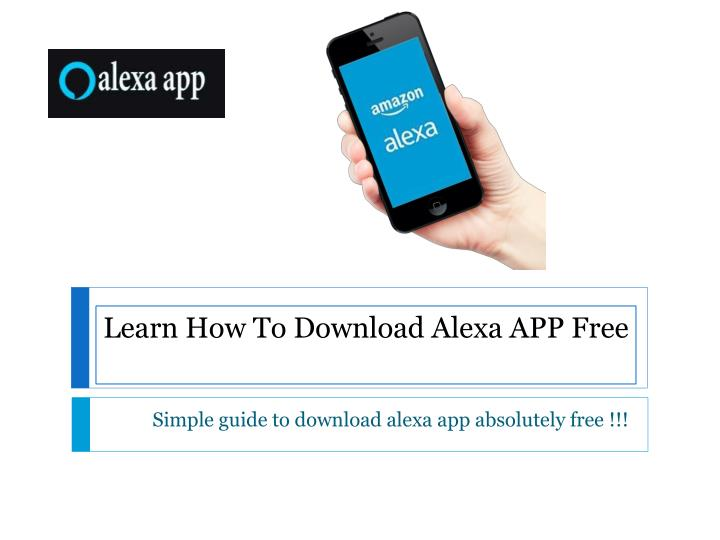 learn how to download alexa app free n.