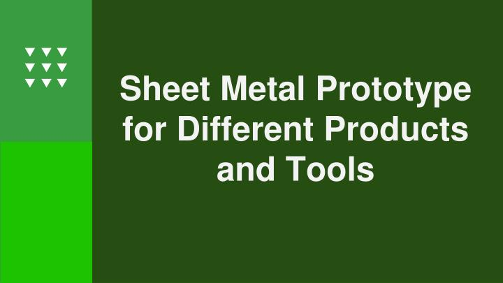 sheet metal prototype for different products n.