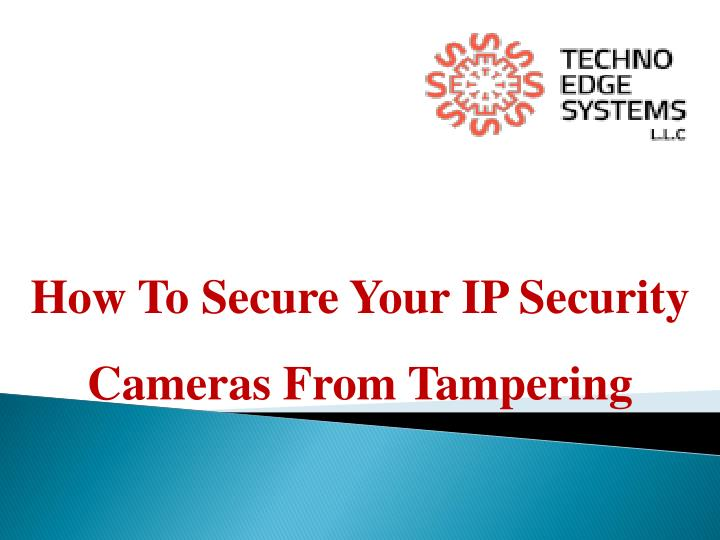 how t o secure y our ip security cameras from n.