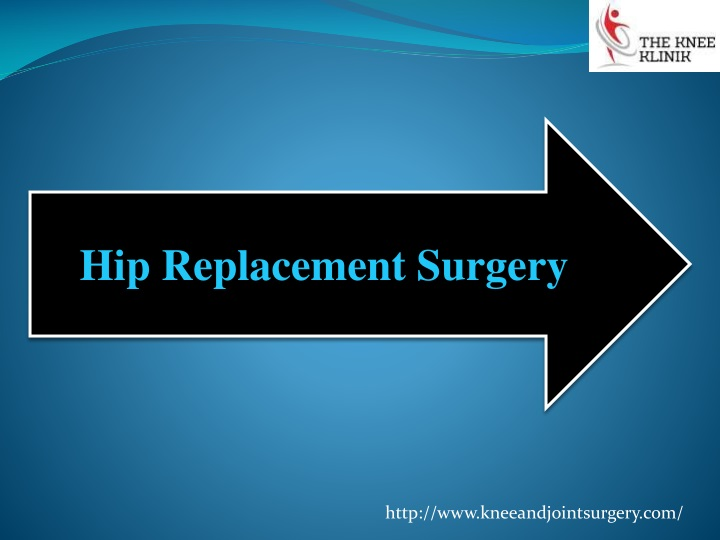 hip replacement surgery n.
