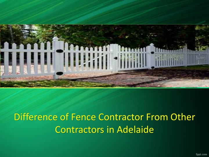 difference of fence contractor from other n.