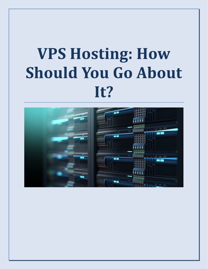 vps hosting how should you go about it n.