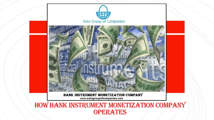 how bank instrument monetization company operates n.