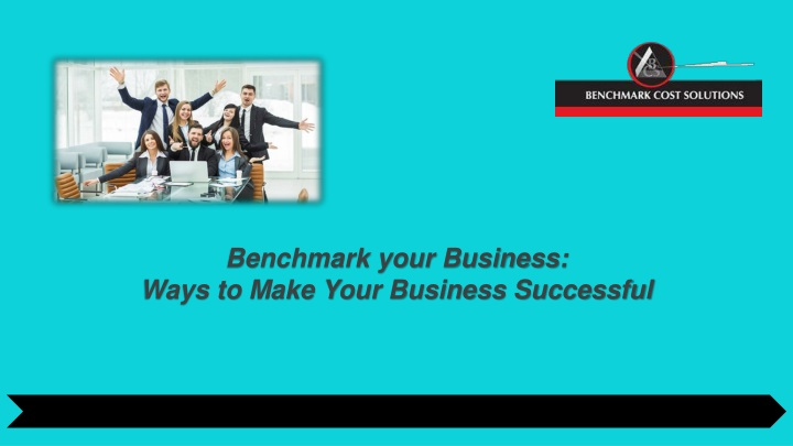 benchmark your business ways to make your business successful n.