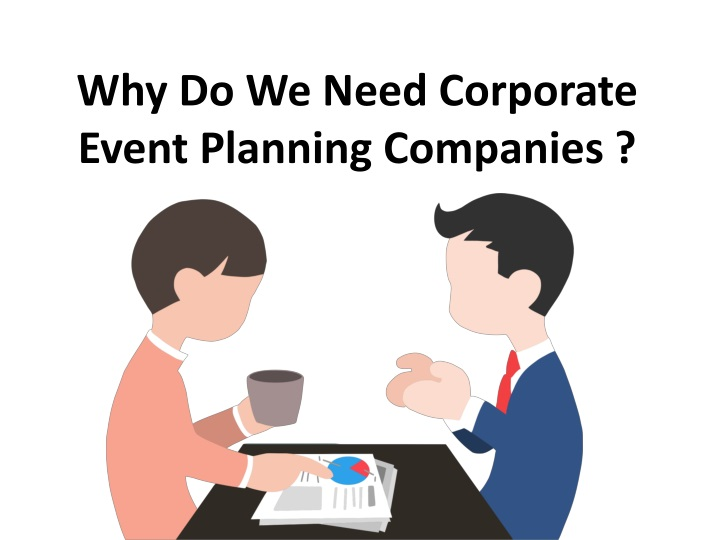 why do we need corporate event planning companies n.