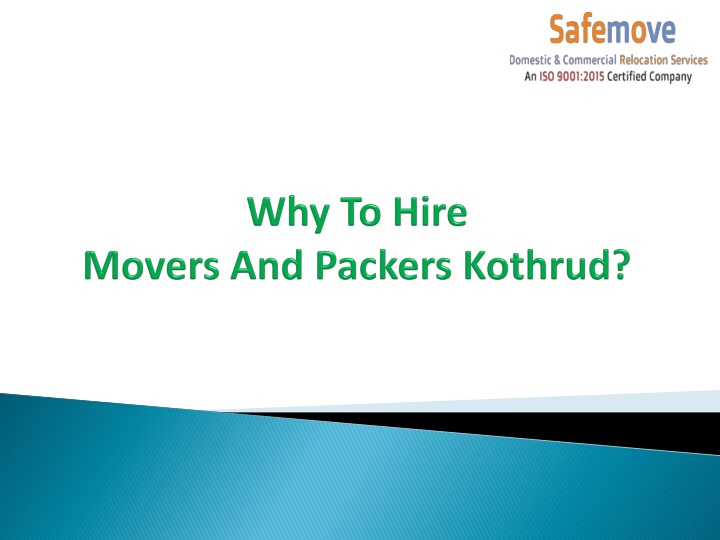 why to hire movers and packers kothrud n.