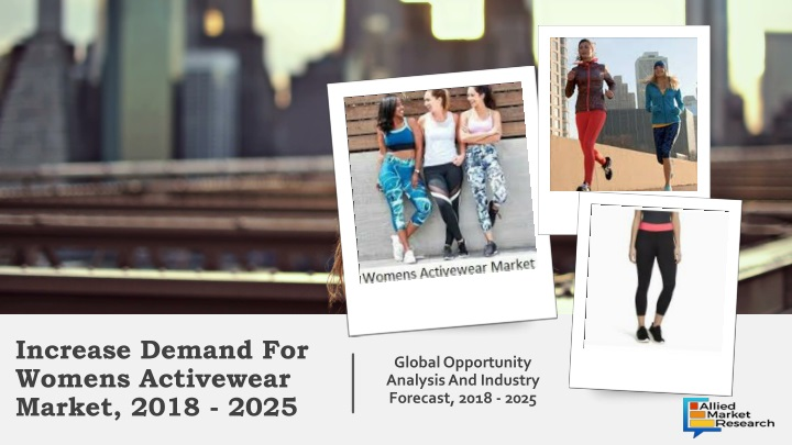 increase demand for womens activewear market 2018 2025 n.