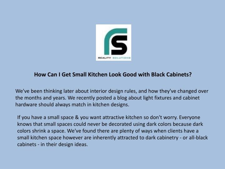how can i get small kitchen look good with black n.