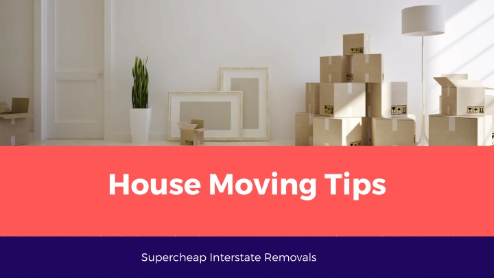 house moving tips n.