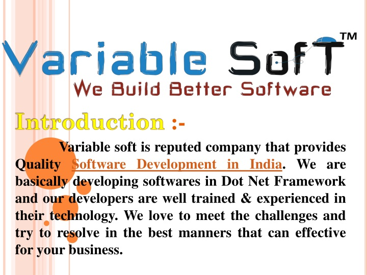 introduction variable soft is reputed company n.