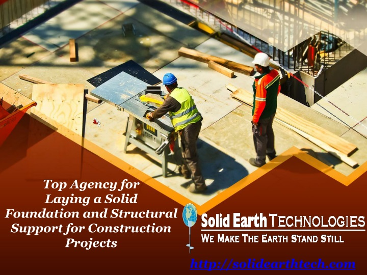 top agency for laying a solid foundation n.