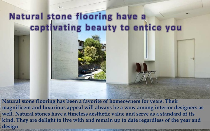 natural stone flooring have a captivating beauty n.