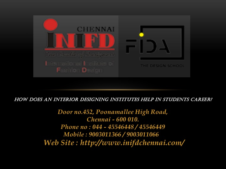 how does an interior designing institutes help in students career n.