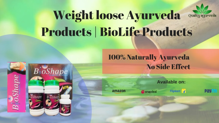 weight loose ayurveda products biolife products n.
