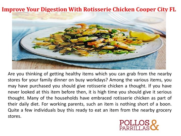 improve your digestion with rotisserie chicken n.