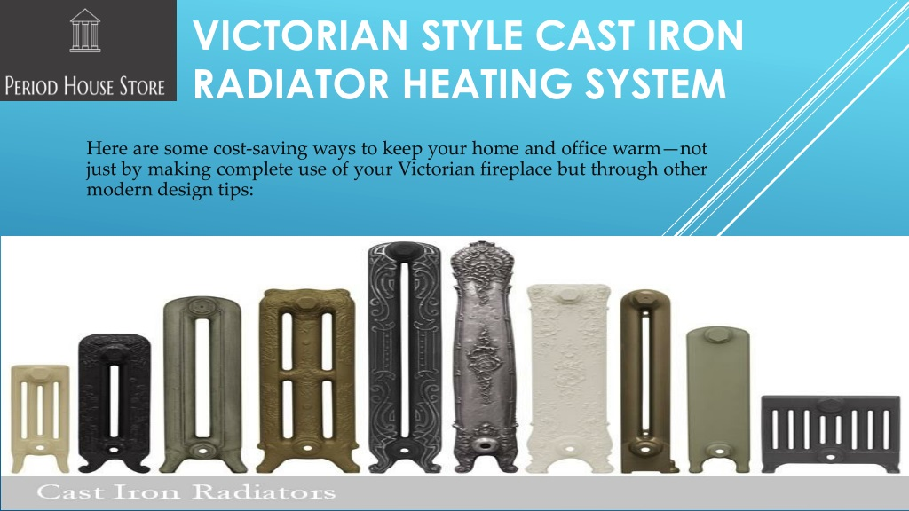 Ppt Victorian Style Cast Iron Radiators Powerpoint Presentation Free Download Id 8147088