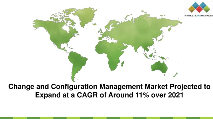 change and configuration management market n.