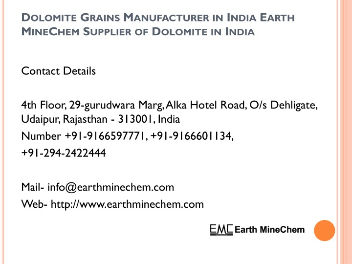 dolomite grains manufacturer in india earth minechem supplier of dolomite in india n.