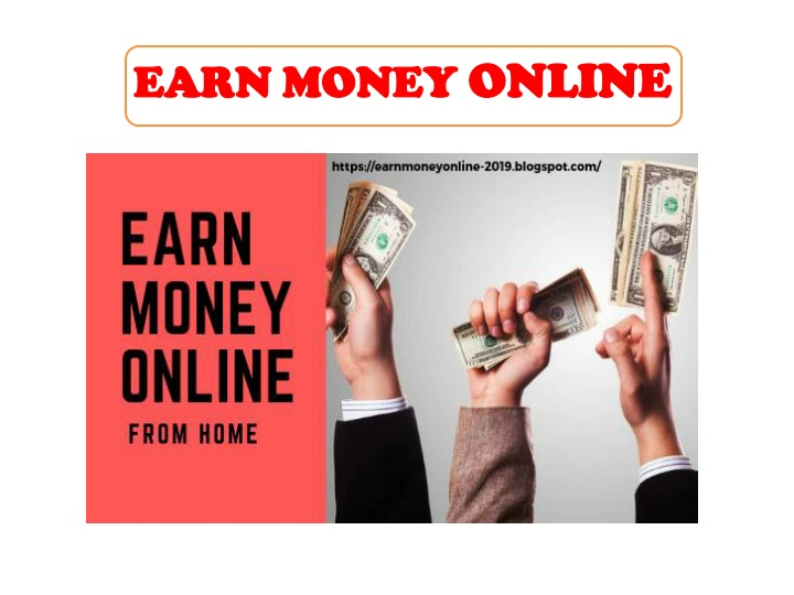 PPT - How To Earn Money From Google Without Investment[2019