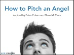 how to pitch an angel inspired by brian cohen