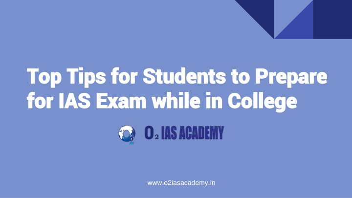top tips for students to prepare for ias exam while in college n.