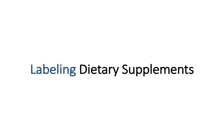 labeling dietary supplements n.
