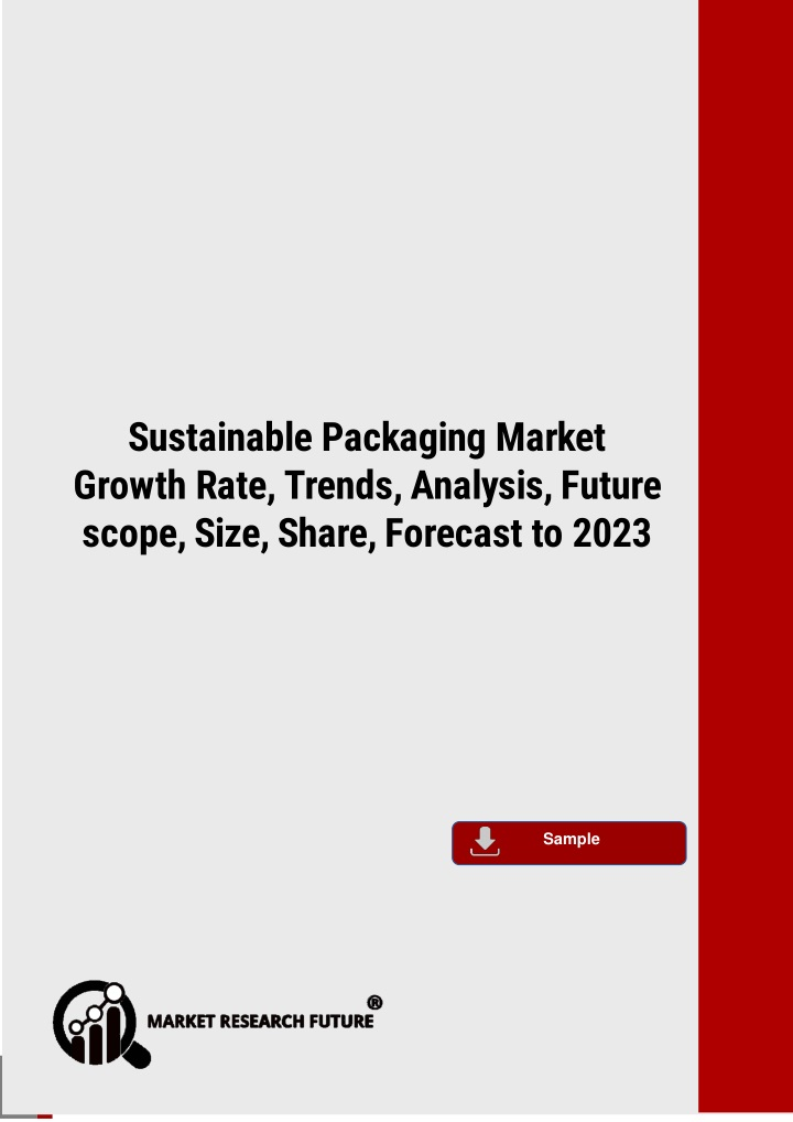 sustainable packaging market growth rate trends n.
