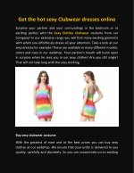 get the hot sexy clubwear dresses online