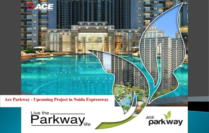 ace parkway u pcoming project in noida expressway n.
