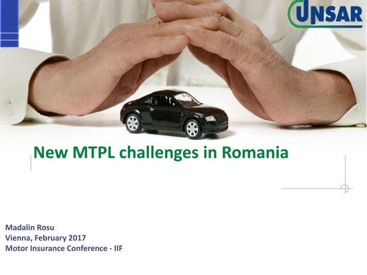 new mtpl challenges in romania n.