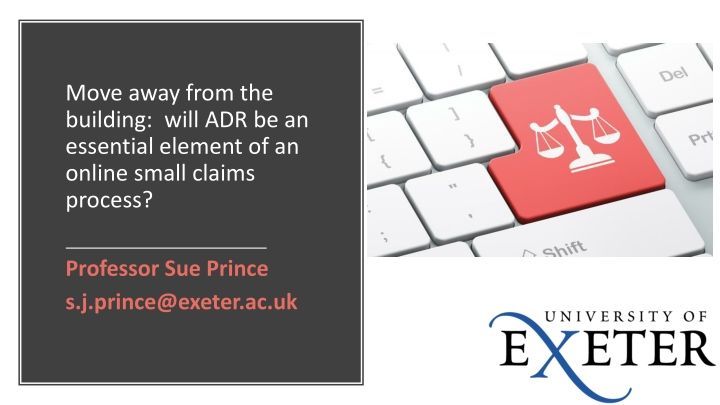 move away from the building will adr be an essential element of an online small claims process n.