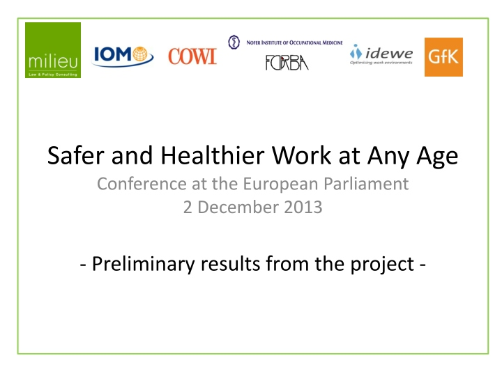 safer and healthier work at any age conference at the european parliament 2 december 2013 n.