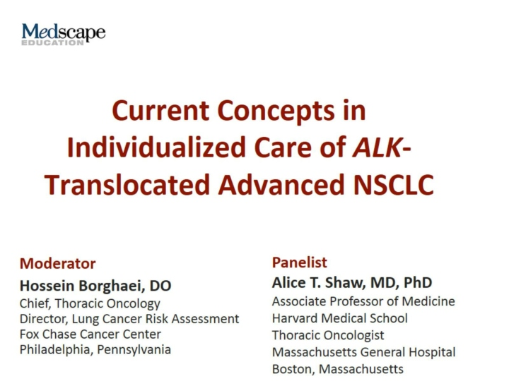 current concepts in individualized care of alk translocated advanced nsclc n.